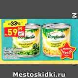 Магазин:Дикси,Скидка:Горошек зеленый/ Кукуруза сладкая Бондюэль
