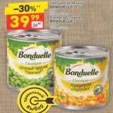 Горошек зеленый BONDUELLE ж/б 212 мл / 200 г  Кукуруза сладкая BONDUELLE  ж/б 212 мл / 170 г